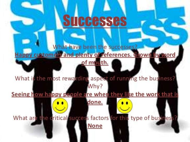 interview with a business owner Here's a list of all the freelance/small business interviews i've done the idea i interview a small business owner with a set of questions, then come back to them.