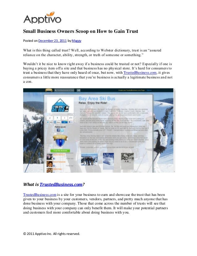 © 2011 Apptivo Inc. All rights reserved. Small Business Owners Scoop on How to Gain Trust Posted on December 23, 2011 by M...