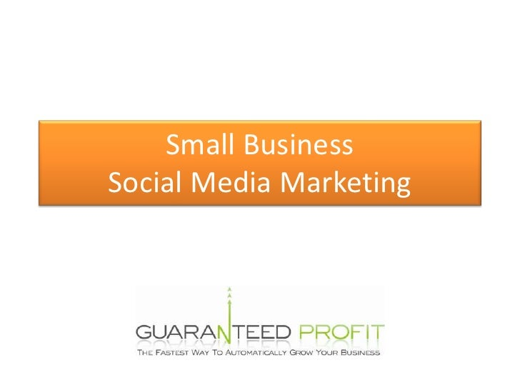 Small Business Social Media Marketing<br />