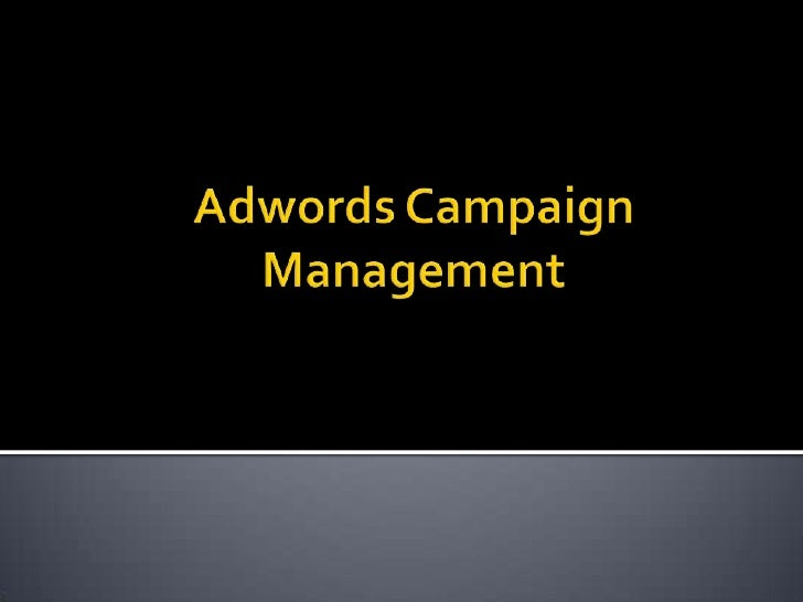Adwords Campaign Management<br />