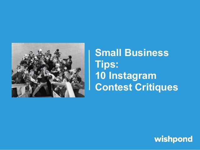 Small Business Tips: 10 Instagram Contest Critiques