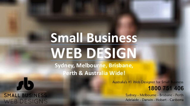 8 Reasons To Work With Small Business Web Design Australia