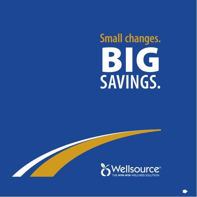 Small changes. Big  Savings.