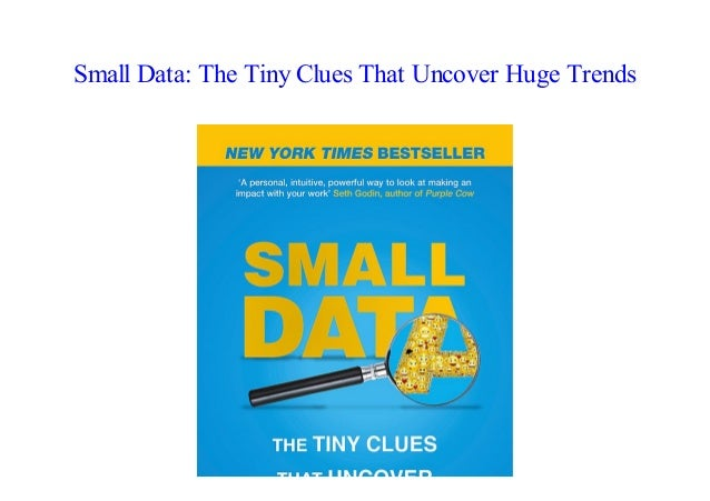 Epub Small Data The Tiny Clues That Uncover Huge Trends By Martin Li