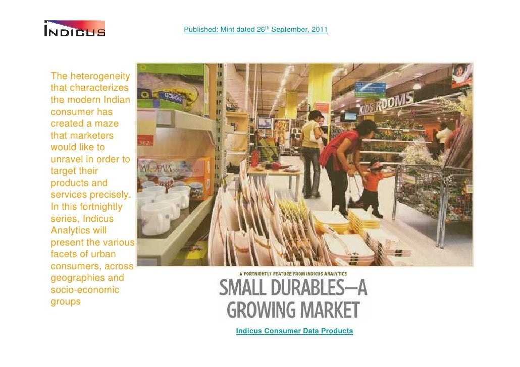 Published: Mint dated 26th September, 2011The heterogeneitythat characterizesthe modern Indianconsumer hascreated a mazeth...
