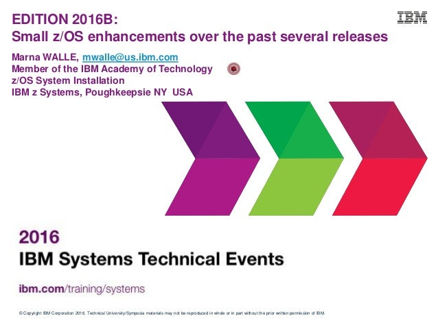 © Copyright IBM Corporation 2016. Technical University/Symposia materials may not be reproduced in whole or in part withou...