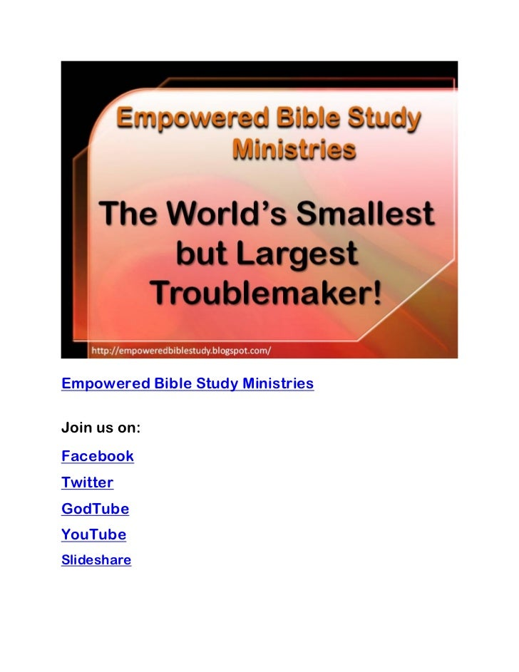 Empowered Bible Study MinistriesJoin us on:FacebookTwitterGodTubeYouTubeSlideshare