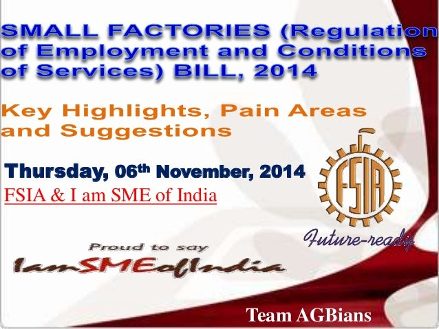 Thursday, 06th November, 2014  FSIA & I am SME of India  Team AGBians