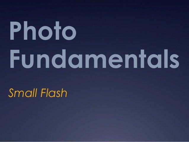 Photo  Fundamentals  Small Flash