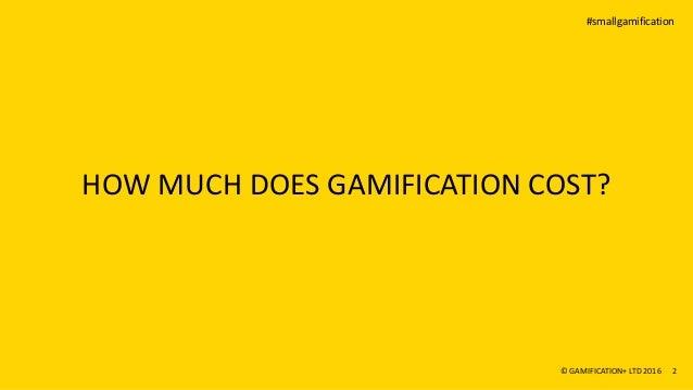 #smallgamification Affordable gamification inspiration Slide 2