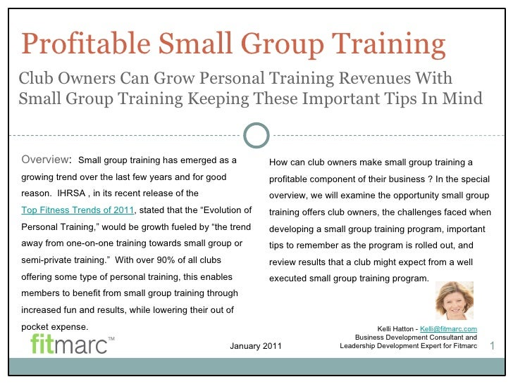 Profitable Small Group Training Kelli Hatton -  [email_address] Business Development Consultant and Leadership Development...