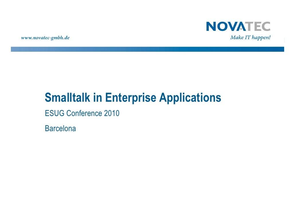 Smalltalk in Enterprise Applications