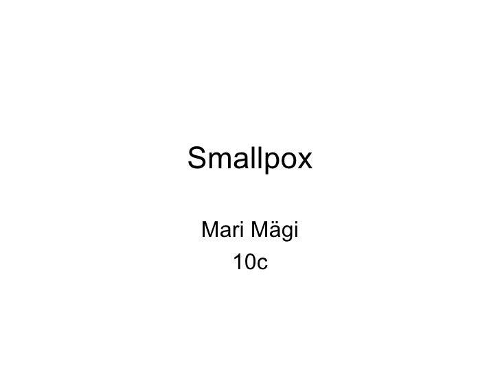 Smallpox Mari Mägi 10c