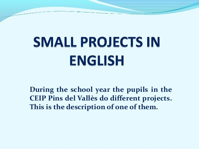 During the school year the pupils in the  CEIP Pins del Vallès do different projects.  This is the description of one of t...
