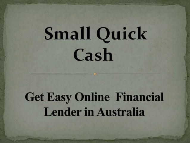 Small Quick Cash