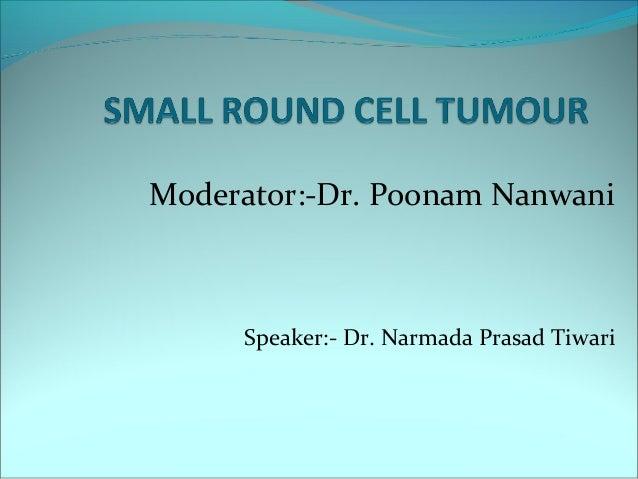 Moderator:-Dr. Poonam Nanwani Speaker:- Dr. Narmada Prasad Tiwari