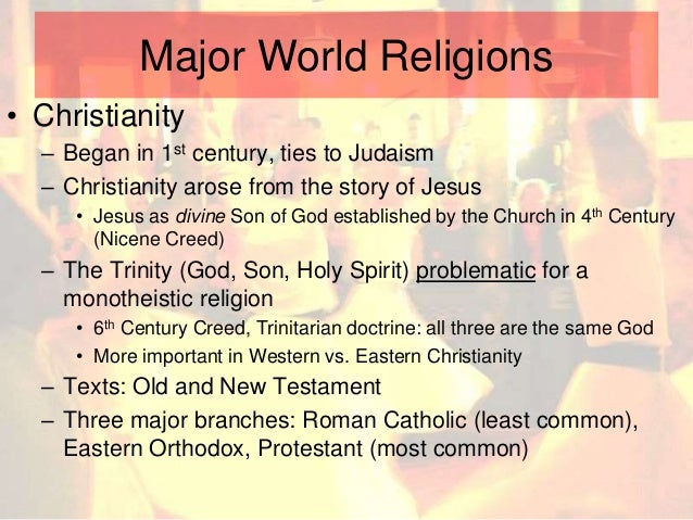 Small Scale And World Religions - Three major world religions