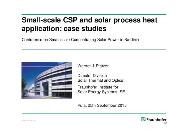 Conference on Small-scale Concentrating Solar Power in Sardinia Small-scale CSP and solar process heat application: case s...