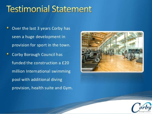 Part 2 presentation is corby borough council strategic management for Corby international swimming pool