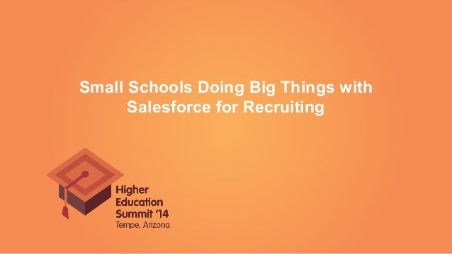 Small Schools Doing Big Things with Salesforce for Recruiting