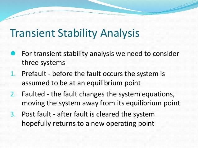 transient stability thesis Transient stability prediction for use with high-speed control from simulation tests  on a  quisition, phd thesis, university of maryland, md  1993 [11] pm.
