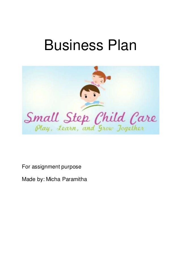 Small Step Child Care Business Plan - Free daycare business plan template