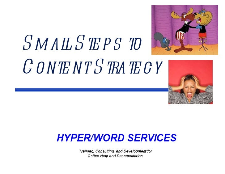 Small Steps to  Content Strategy