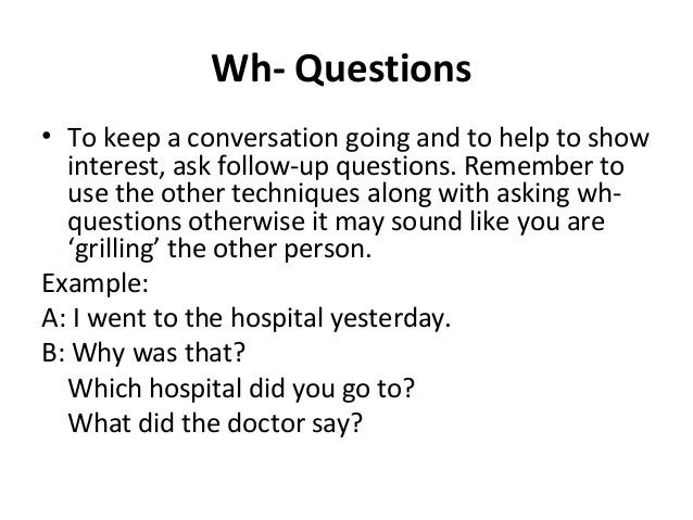 small talk dating questions Study typical idioms used in informal conversation listen to people chatting and making small talk learn common social expressions used for gossiping, telling someone a secret and making.