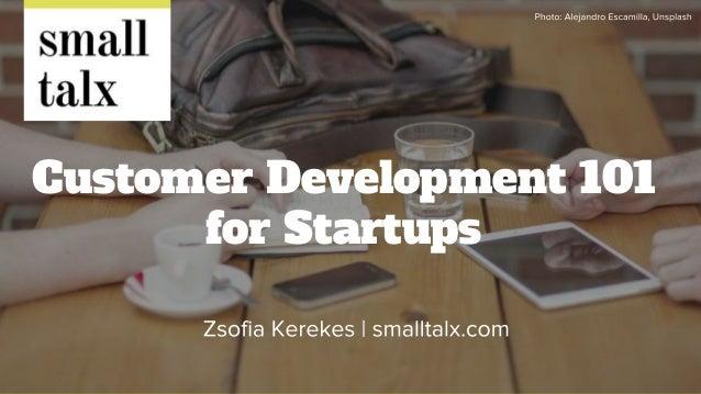 Customer Development 101 for Startups