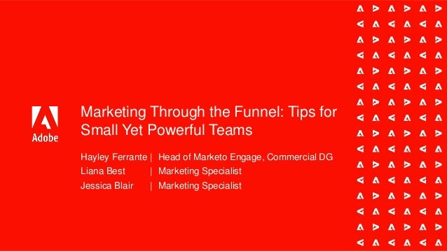Marketing Through the Funnel: Tips for Small Yet Powerful Teams