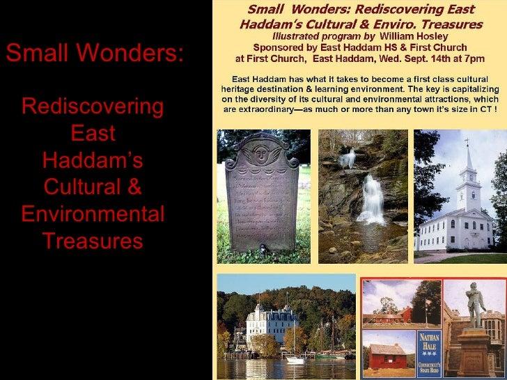 Small Wonders:  Rediscovering East Haddam's Cultural & Environmental Treasures