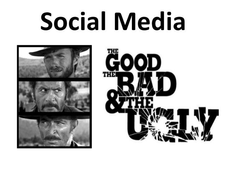 Good media, Bad media