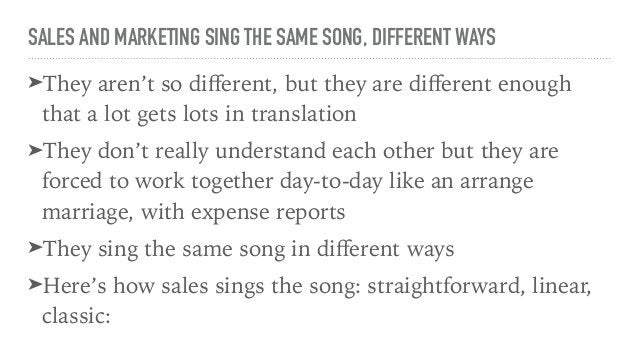 SALES AND MARKETING SING THE SAME SONG, DIFFERENT WAYS ➤And here's how marketing sings the same song: experimental, buzz-w...