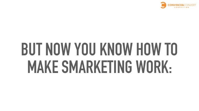 MARKETING HAS TO ACT  MORE LIKE SALES