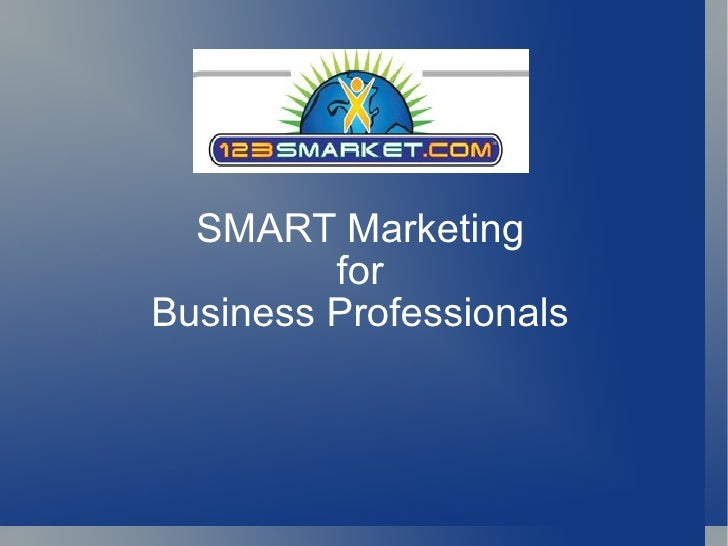 SMART Marketing for Business Professionals