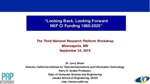 """Looking Back, Looking Forward NSF CI Funding 1985-2025"" The Third National Research Platform Workshop Minneapolis, MN Sep..."
