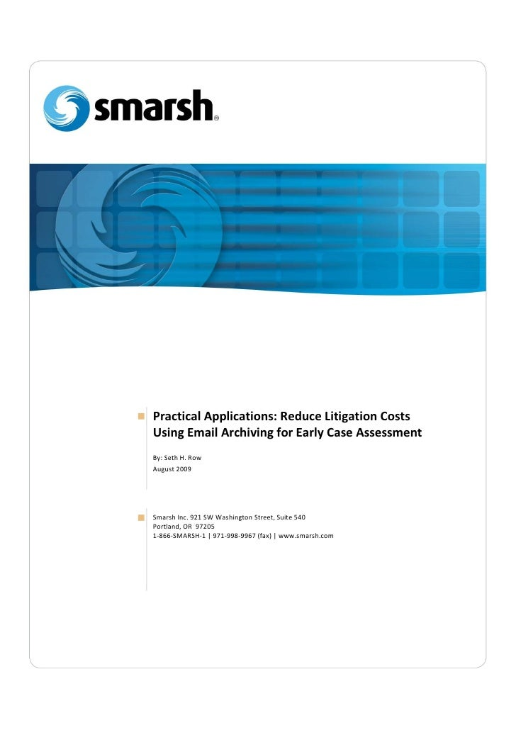 [Type text]                   Practical Applications: Reduce Litigation Costs               Using Email Archiving for Earl...