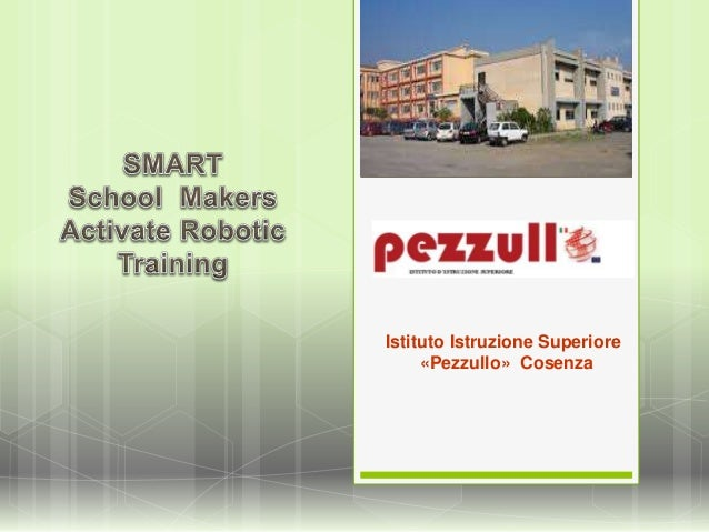 Istituto Istruzione Superiore «Pezzullo» Cosenza