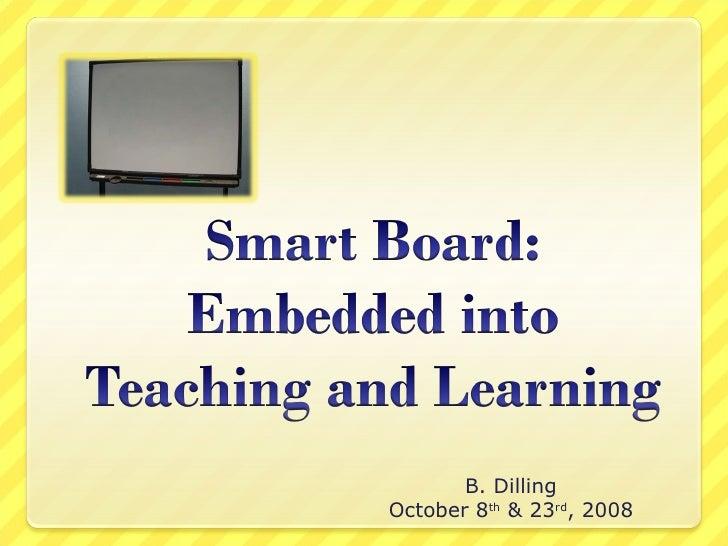 B. Dilling October 8 th  & 23 rd , 2008