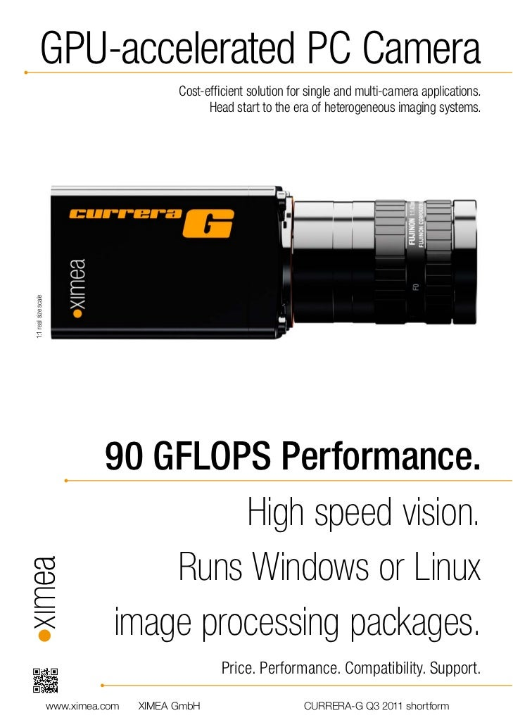 GPU-accelerated PC Camera                                            Cost-efficient solution for single and multi-camera ap...