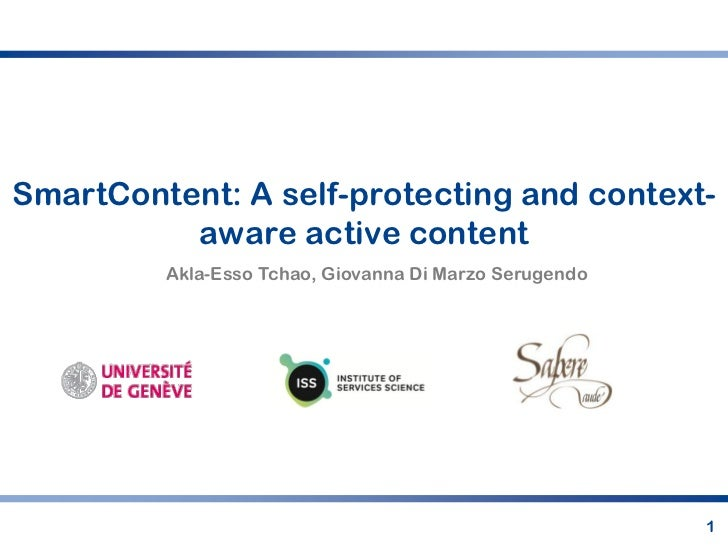 SmartContent: A self-protecting and context-          aware active content         Akla-Esso Tchao, Giovanna Di Marzo Seru...