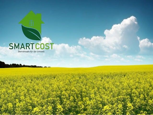 Agenda - Vorstellung Smart-Cost - Unsichtbare Vielverbraucher - EnviR – Der Energiemonitor - Produkte & Analyse Tools - Pr...