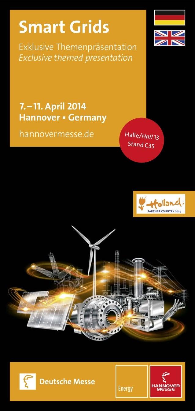 25 Smart Grids 7.–11. April 2014 Hannover ▪ Germany hannovermesse.de Exklusive Themenpräsentation Exclusive themed present...