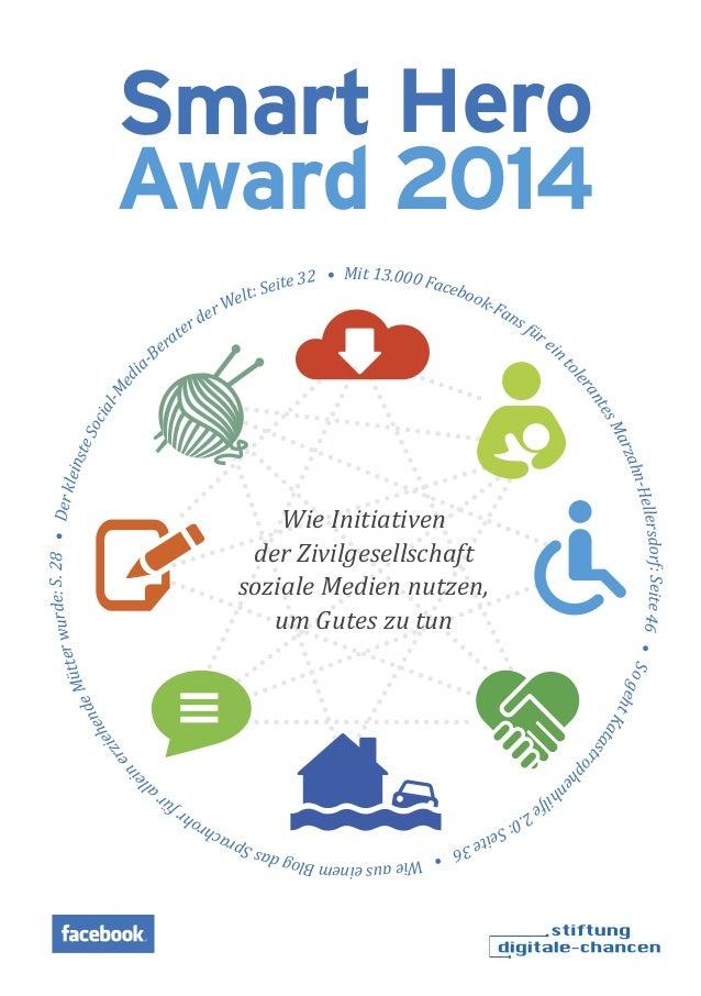 Smart Hero Award 2014 Mit 13.000 Facebook-Fans für ein tolerantesMarzahn-Hellersdorf:Seite46•SogehtKatastrophe nhilfe2.0:S...