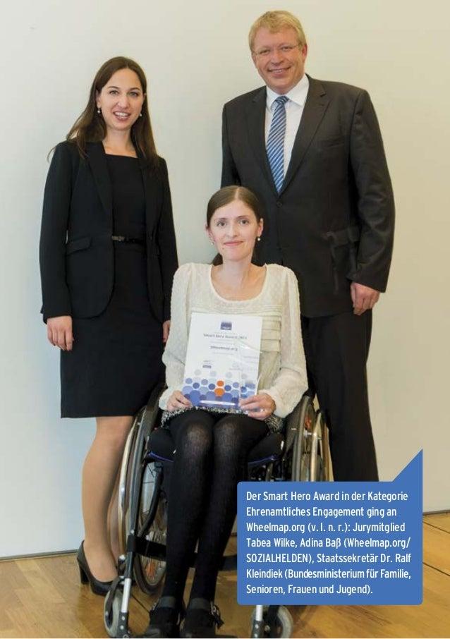 11 Der Smart Hero Award in der Kategorie Ehrenamtliches Engagement ging an Wheelmap.org (v. l. n. r.): Jurymitglied Tabea ...