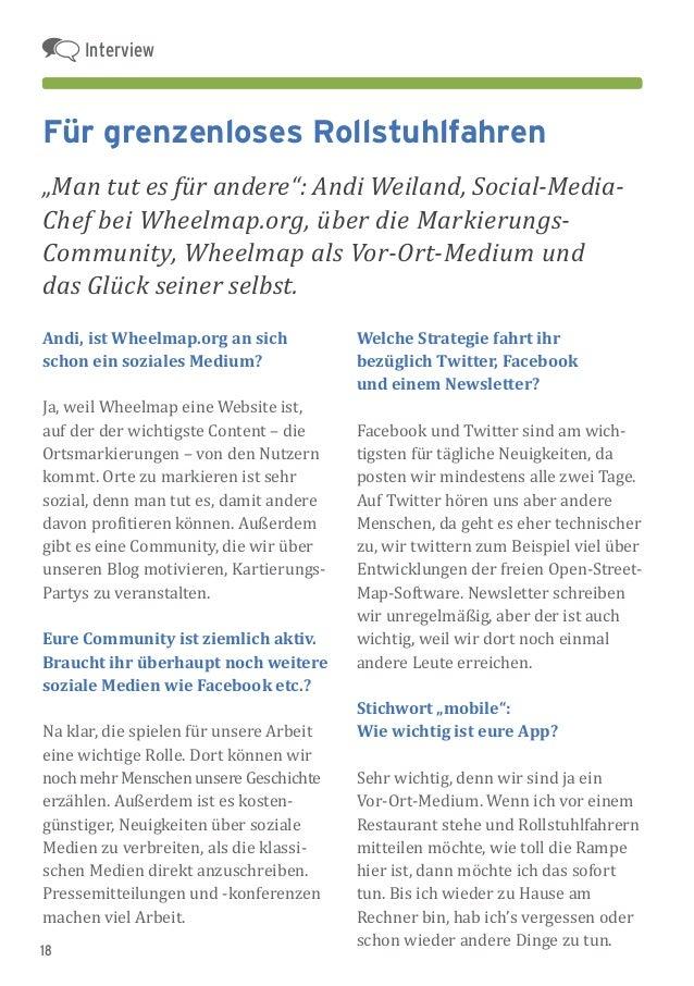 18 Andi, ist Wheelmap.org an sich schon ein soziales Medium? Ja, weil Wheelmap eine Website ist, auf der der wichtigste Co...