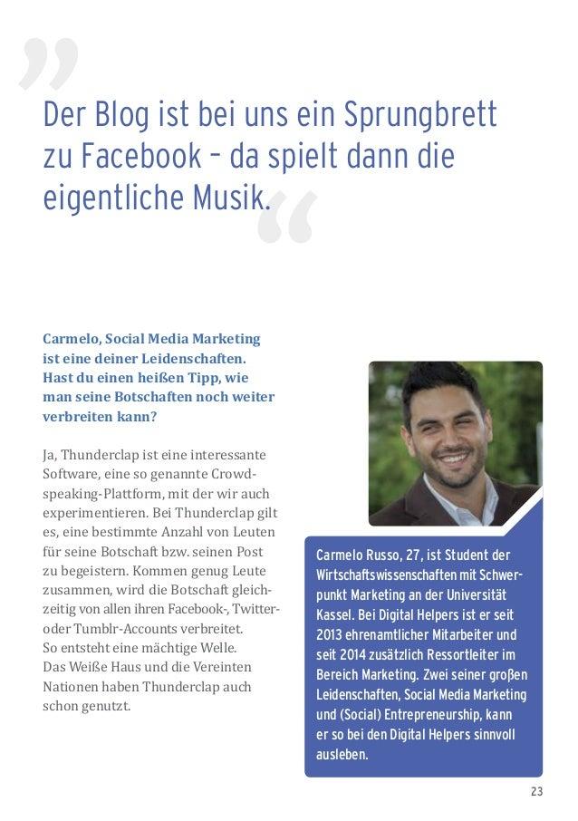 23 Der Blog ist bei uns ein Sprungbrett zu Facebook – da spielt dann die eigentliche Musik. Carmelo Russo, 27, ist Student...