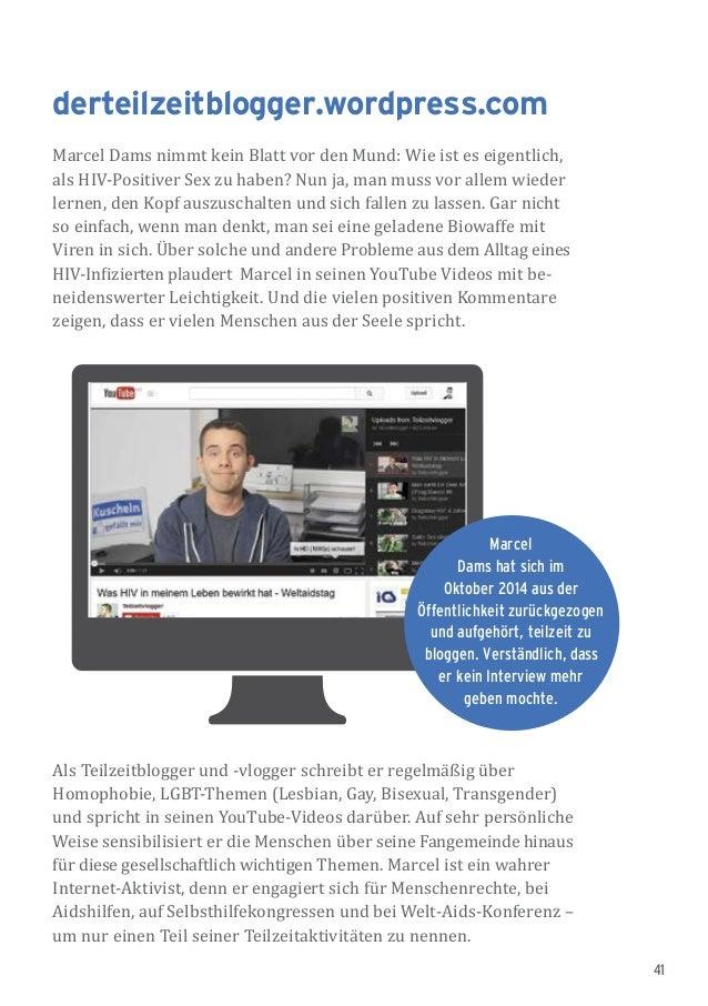 41 derteilzeitblogger.wordpress.com Marcel Dams nimmt kein Blatt vor den Mund: Wie ist es eigentlich, als HIV-Positiver Se...