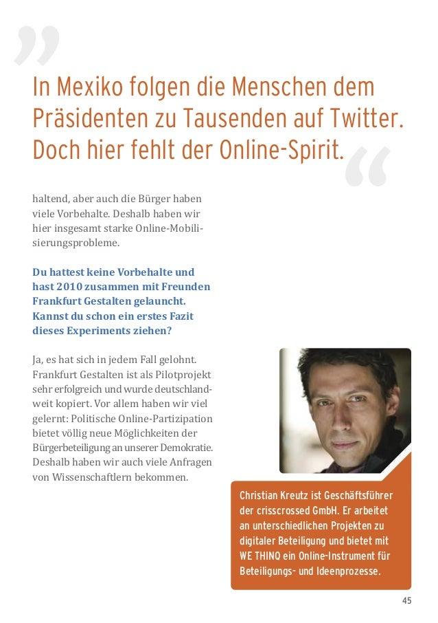 45 In Mexiko folgen die Menschen dem Präsidenten zu Tausenden auf Twitter. Doch hier fehlt der Online-Spirit. Christian Kr...