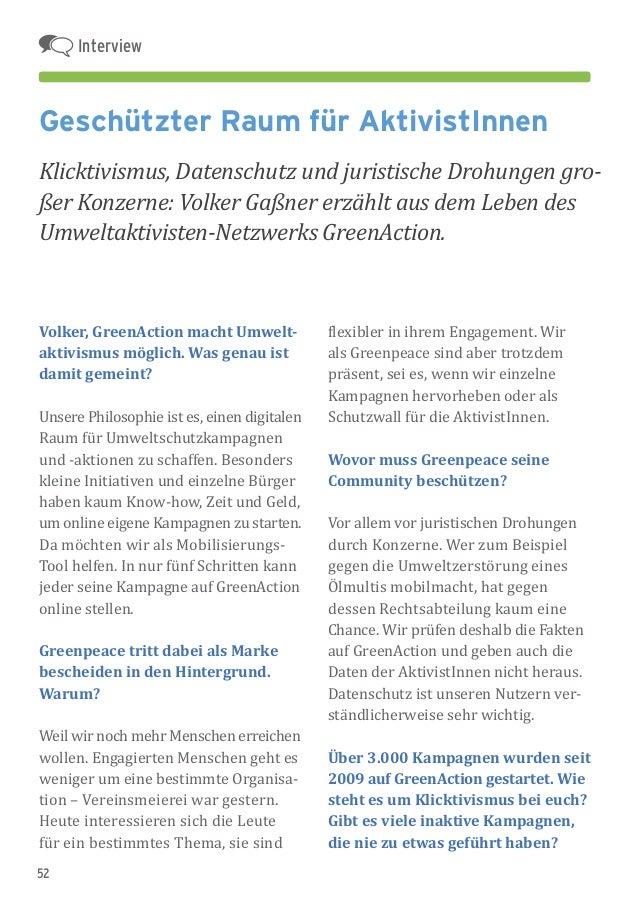 52 Geschützter Raum für AktivistInnen Klicktivismus, Datenschutz und juristische Drohungen gro- ßer Konzerne: Volker Gaßne...